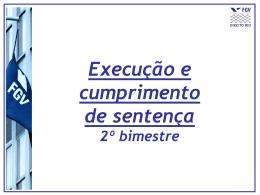 Aula 1: Reformas processuais em sede de Execução