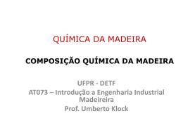 Composição química da madeira - Engenharia Industrial Madeireira