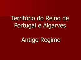 Território do Reino de Portugal e Algarves Antigo Regime