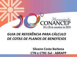 Silvano Costa Barbosa – Gerente Financeiro da ELOS