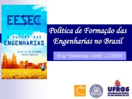 Política de Formação das Engenharias no Brasil - Crea-RS