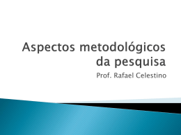 Aspectos metodológicos da pesquisa