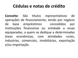 Cédulas e notas de crédito