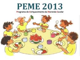 PEME Programa de Enriquecimento da Merenda Escolar
