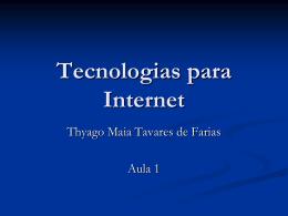 Tecnologias para Internet