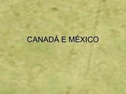 CANADÁ E MÉXICO