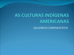 AS CULTURAS INDÍGENAS AMERICANA II
