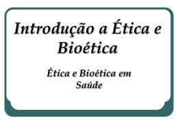 Introdução a Ética e Bioética - Universidade Castelo Branco