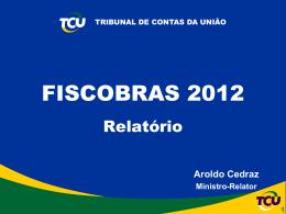 Fiscobras 2012 - Portal do Tribunal de Contas da União