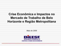 DIEESE - Crise Econômica e Impactos no Mercado de Trabalho de