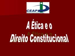 Aula 14 - A Etica e o D. Constitucional