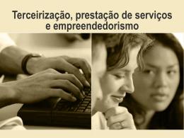 Terceirização, prestação de serviços e empreendedorismo
