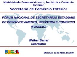 SECEX - Ministério do Desenvolvimento, Indústria e Comércio Exterior
