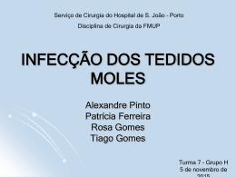 INFECÇÃO DOS TEDIDOS MOLES