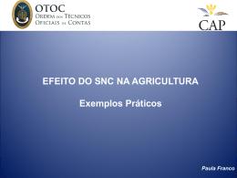 EFEITO DO SNC NA AGRICULTURA Exemplos Práticos