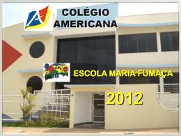 2012 Apresentação BERÇARIO - Americana
