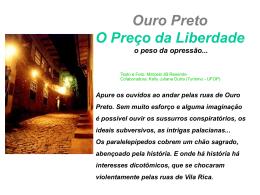 Ouro Preto O Preço da Liberdade o peso da opressão