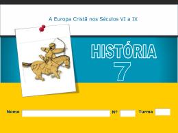 A Europa Cristã nos Séculos VI a IX 1