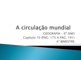 A CIRCULACAO MUNDIAL - CAP_ 10 - 6 ANO