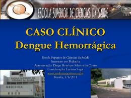 Caso Clinico: Dengue hemorrágica