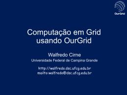 Computação em Grid usando OurGrid