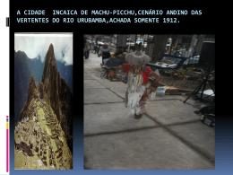 cultura andina( andes),onde nasce o amazonas. no centro de niterói
