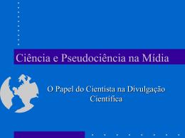 Ciência e Anti-Ciência na Mídia