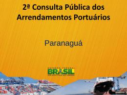 Segunda Consulta Pública dos Arrendamentos Portuários
