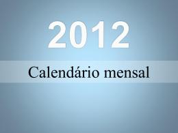 CALENDARIO 2012- OLIMPIADAS, testes e provas
