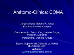 Anátomo-Clínica: COMA - Paulo Roberto Margotto