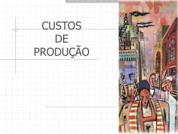Custos da Produção