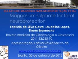 Sulfato de magnésio para neuroproteção fetal