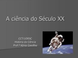 A ciência do Século XX