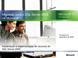 migração para o SQL Server 2005 na Microsoft