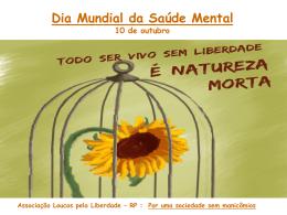 Dia Mundial da Saúde Mental 10 de outubro Associação Loucos
