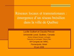 Réseaux locaux et transnationaux dans la ville de Québec