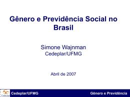 Simone Wajnman - Gênero e Previdência Social no Brasil