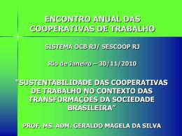 ENCONTRO ANUAL DAS COOPERATIVAS DE TRABALHO