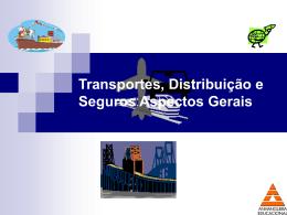 Transporte, dst e seguros introd. aula 1