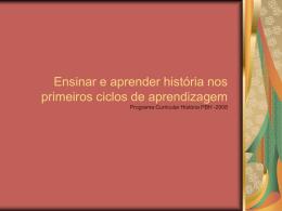 Ensinar e aprender história nos primeiros ciclos de