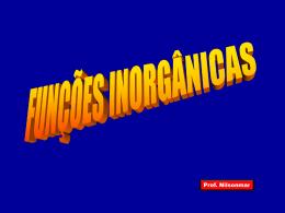 Funções Inorgânicas - Óxidos