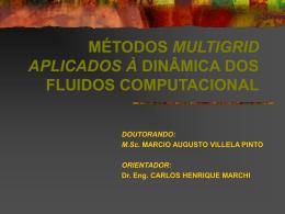 MÉTODOS MULTIGRID APLICADOS À DINÂMICA DOS FLUIDOS