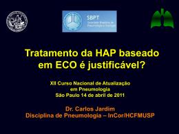 Tratamento da HAP baseado em ECO é justificável?