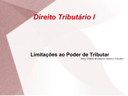 Limitações Constitucionais ao Poder de Tributário