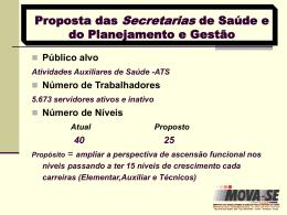 Proposta das Secretarias de Saúde e do Planejamento - MOVA-SE