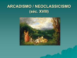 ARCADISMO (séc. XVIII)