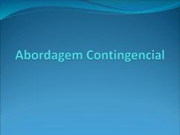 Abordagem Contingencial - introducao-adm-2009-1