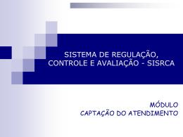 Sistema de Regulação, Controle e Avaliação