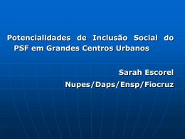 Potencialidades de Inclusão Social do PSF em Grandes
