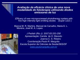 Avaliação da eficácia clínica de uma nova